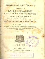 Cubierta para Memorias históricas sobre la legislación, y gobierno del comercio de los españoles con sus colonias en las Indias Occidentales