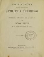 Cubierta para Instrucciones para el uso i conservación de la artillería Armstrong de marina i costa de C.B.I.C.C. i del cañón Krupp de 21 cents. para batería de costa