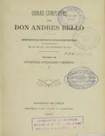 Cubierta para Obras completas de Don Andrés Bello: Volumen VI Opúsculos literarios i críticos (I)