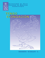 Cubierta para Tenso-elongación: un método original y científico para elongaciones musculares (stretching) en el  entrenamiento físico de deportistas, intérpretes de la danza y profesionales de la salud (kinesiólogos, terapeutas físicos, etc.)