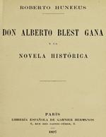 Cubierta para Don Alberto Blest Gana y la novela histórica