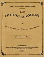 Cubierta para Los candidatos en candelero I: Don Benjamín Vicuña Mackenna