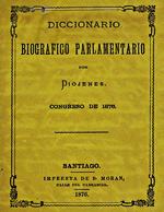 Cubierta para Diccionario biográfico parlamentario: congreso de 1876