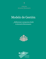 Cubierta para Modelo de gestión: reflexiones y propuestas desde la Iniciativa Bicentenario