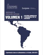 Cubierta para Innovando en la educación superior: experiencias clave en Latinoamérica y el Caribe 2016-2017. Volumen 1: gestión curricular y desarrollo de docencia