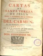 Cubierta para Cartas de Santa Teresa de Jesús: madre y fundadora de la reforma de la Orden de nuestra Señora del Carmen de la primitiva observancia