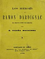 Cubierta para Los Héroes  Ramón Dardignac: El bravo entre los bravos