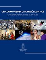Cubierta para Una comunidad, una misión, un país: Universidad de Chile 2014-2018