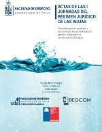Cubierta para Actas de las I jornadas del régimen jurídico de las aguas: Consideraciones jurídicas y económicas en la planificación, gestión, asignación y conservación del agua