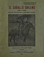 Cubierta para El caballo chileno 1541 a 1914: estudio zootécnico e histórico hípico