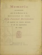 Cubierta para Memoria presentada por el ex-rector de la Universidad de Chile don Juvenal Hernández al expirar su cuarto período el 26 de septiembre de 1953