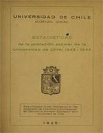 Cubierta para Estadísticas de la población escolar de la Universidad de Chile: 1843-1944