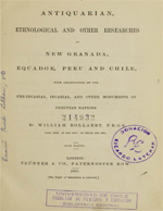 Cubierta para Antiquarian, ethnological and other researches in New Granada, Equador, Peru and Chile: with observations on the pre-incarial, incarial, and other monuments of peruvian nations