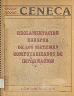 Cubierta para Antecedentes acerca del debate europeo sobre la reglamentación jurídica de los sistemas computarizados de información