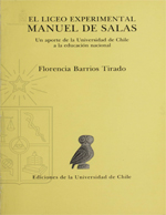 Cubierta para El Liceo Experimental Manuel de Salas: un aporte de la Universidad de Chile a la educación nacional