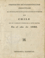 Cubierta para Proyecto de Constitución presentado al Soberano Congreso Constituyente  de  Chile  por su comisión nombrada a este efecto en el año de 1823