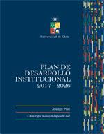 Cubierta para Plan de Desarrollo Institucional de la Universidad de Chile 2017 - 2026