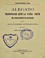 Cubierta para Alegato pronunciado ante la Ilustrísima Corte de Apelaciones de Santiago en el juicio sobre interdicción del señor don Jorge B. Chase