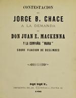 """Cubierta para Contestación de Jorge B. Chace a la demanda de don Juan E. Mackenna y la compañía """"María"""" sobre fijación de deslindes"""