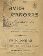 Cubierta para Aves canoras: colección de canciones, valses, habaneras, tangos, cuecas, etc., etc