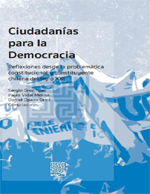 Cubierta para Ciudadanías para la Democracia: reflexiones desde la problemática constitucional y constituyente chilena del siglo XXI