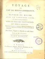Cubierta para Voyage au Cap de Bonne-Espérance, et autour du monde avec le Capitaine Cook, et principalement dans le pays des Hottentots et des Caffres: tome premier