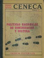 Cubierta para Politicas nacionales de comunicación y cultura: (lo autoritario y lo democrático en el contexto de América Latina)