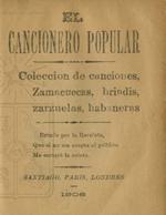 Cubierta para El cancionero popular: colección de canciones, zamacuecas, brindis, zarzuelas, habaneras