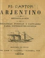 Cubierta para El cantor arjentino: recopilación de escojidas poesías i cantares para diferentes gustos