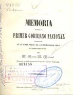 Cubierta para Memoria sobre el primer gobierno nacional: leída en la sesión pública de la Universidad de Chile el 7 de Noviembre de 1847