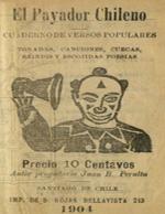 Cubierta para El payador chileno: cuaderno de versos populares : tonadas, canciones, cuecas, brindis i escojidas poesias