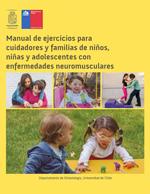 Cubierta para Manual de ejercicios para cuidadores y familias de niños, niñas y adolescentes con enfermedades neuromusculares