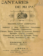 Cubierta para Cantares de mi patria: recopilación completa de las mejores y mas modernas canciones, tonadas, habaneras, valses, dúos, cuecas...