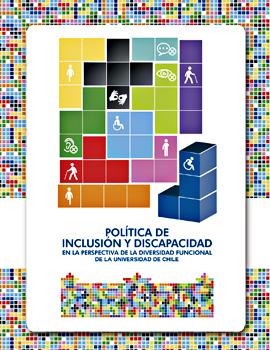 Cubierta para Política de inclusión y discapacidad en la perspectiva de la diversidad funcional de la Universidad de Chile