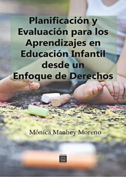 Cubierta para Planificación y evaluación para los aprendizajes en educación infantil desde un enfoque de derechos